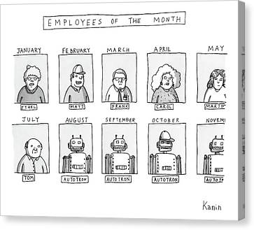 Photos Of The Employees Of The Month. Beginning Canvas Print by Zachary Kanin