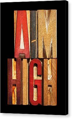 Phrase Aim High Canvas Print by Donald  Erickson