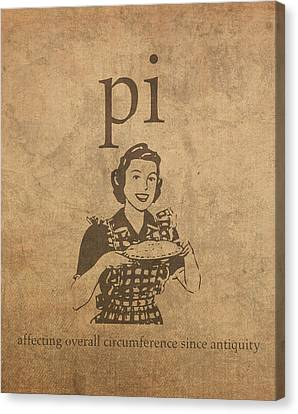 Pi Affecting Overall Circumference Since Antiquity Humor Poster Canvas Print by Design Turnpike