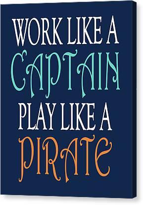 Pirate Ships Canvas Print - Pirate Quote II by Tamara Robinson