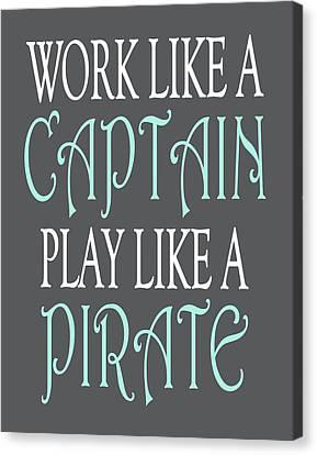 Pirate Quote Canvas Print by Tamara Robinson