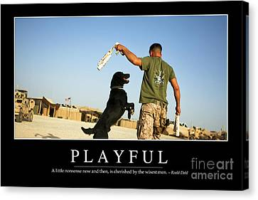 Working Dog Canvas Print - Playful Inspirational Quote by Stocktrek Images