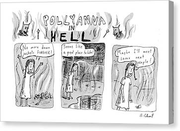 Pollyanna In Hell Canvas Print by Roz Chast