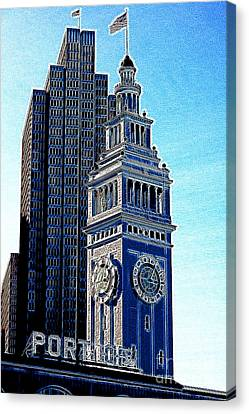 Port Of San Francisco Ferry Building On The Embarcadero 5d20834 Artwork Canvas Print by Wingsdomain Art and Photography