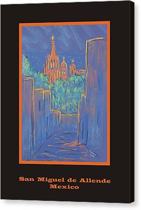 Poster - Lower San Miguel De Allende Canvas Print by Marcia Meade