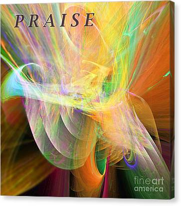 Canvas Print featuring the digital art Praise by Margie Chapman