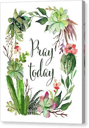 Succulent Canvas Print - Pray Today Wreath by Tara Moss