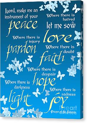 Canvas Print featuring the digital art Prayer Of St Francis - Pope Francis Prayer - Blue Butterflies by Ginny Gaura