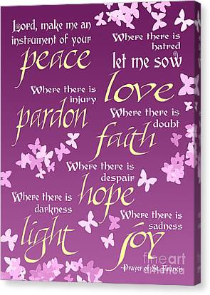 Canvas Print featuring the digital art Prayer Of St Francis - Pope Francis Prayer -radiant Orchid Butterflies by Ginny Gaura