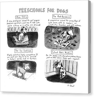 Preschools For Dogs Canvas Print by Roz Chast