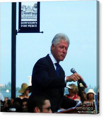 President Clinton Speaks Canvas Print by Megan Dirsa-DuBois