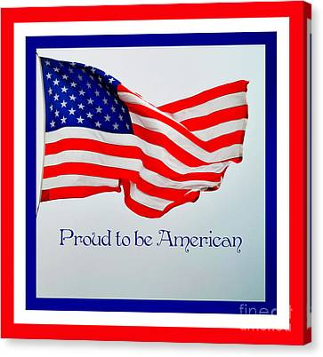 Proud To Be American Canvas Print by Eva Thomas