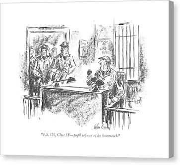 P.s. 176, Class 5b - Pupil Refuses To Do Homework Canvas Print