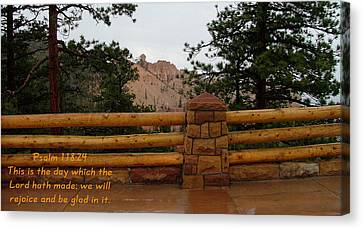 Bryce Canyon N. P. Psalm 118-24 Canvas Print