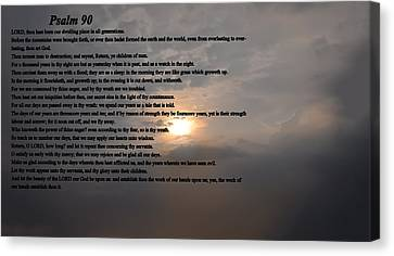 Psalm 90 Canvas Print by Bill Cannon