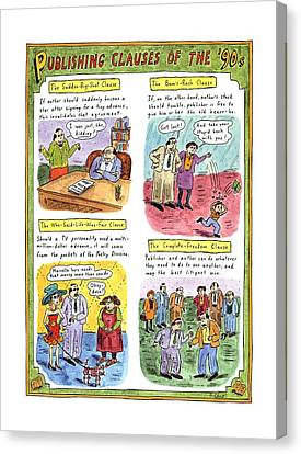 Publishing Clauses Of The '90s Canvas Print by Roz Chast
