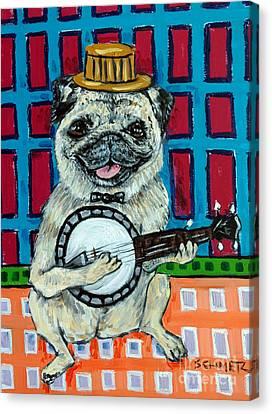 Pug Playing Banjo Canvas Print by Jay  Schmetz
