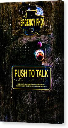 Push To Talk Canvas Print by Bob Orsillo