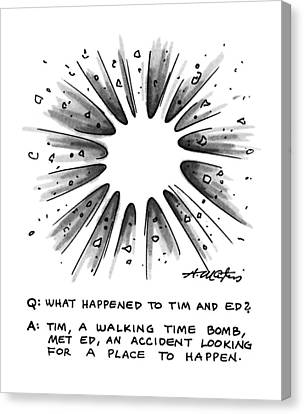 Q: What Happened To Tim And Ed? A: Tim Canvas Print by Henry Martin