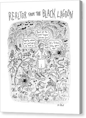 'realtor From The Black Lagoon' Canvas Print by Roz Chast
