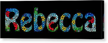 Rebecca - Customized Name Art Canvas Print by Sharon Cummings