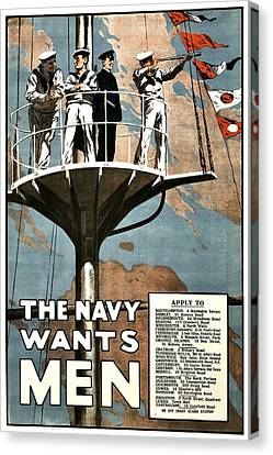 Recruiting Poster - Britain - Navy Wants Men Canvas Print by Benjamin Yeager