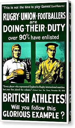 Recruiting Poster - Britain - Rugby Canvas Print by Benjamin Yeager