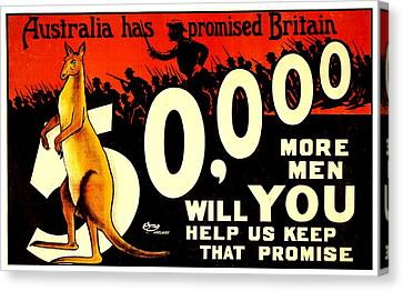 Recruiting Poster - Ww1 - Australian Promise Canvas Print by Benjamin Yeager