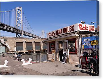 Reds Java House And The Bay Bridge At San Francisco Embarcadero Dsc1867 Canvas Print by Wingsdomain Art and Photography