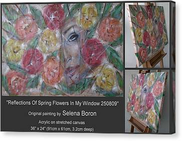 Canvas Print featuring the painting Reflections Of Spring Flowers In My Window 250809 by Selena Boron