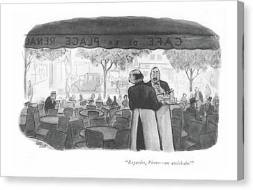 Regardes, Pierre - An Americain! Canvas Print by Carl Rose