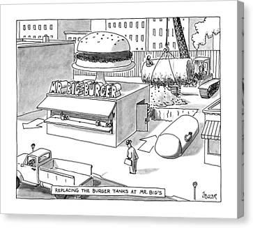 Replacing The Burger Tanks At Mr. Big's Canvas Print