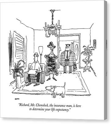 Richard, Mr. Chenolock, The Insurance Man Canvas Print
