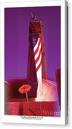Canvas Print featuring the photograph Rise Of Freedom 2012 by Kenneth De Tore