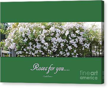 Canvas Print featuring the photograph Roses For You by Linda Prewer