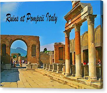 Ruins At Pompeii Italy Canvas Print by John Malone
