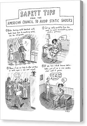 Shock Canvas Print - Safety Tips From The American Council To Avoid by Roz Chast