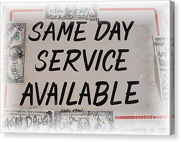 Same Day Service Available Canvas Print by Barbie Corbett-Newmin