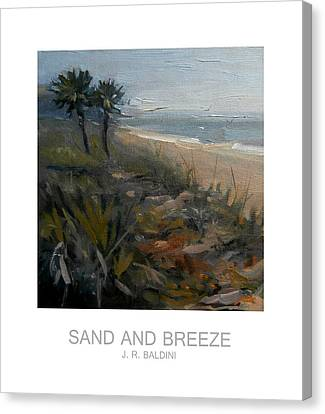 Sand And Breeze Canvas Print by J R Baldini