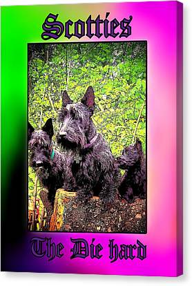 Scotties The Die Hard Canvas Print