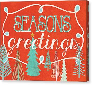 Seasons Greetings Canvas Print by Mary Urban