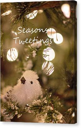 Seasons Tweetings Canvas Print