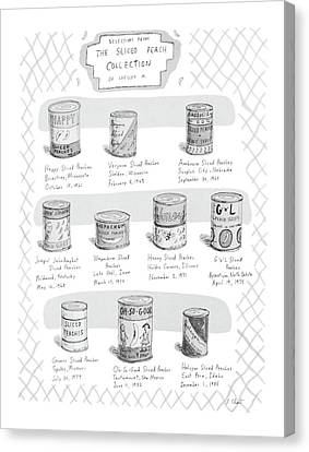 Selections From The Sliced Peach Collection Canvas Print by Roz Chast
