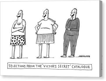 Selections From The Victor's Secret Catalogue Canvas Print by Mick Stevens