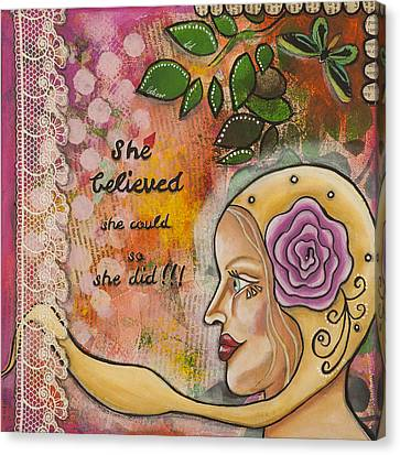 She Believed She Could So She Did Inspirational Mixed Media Folk Art Canvas Print by Stanka Vukelic