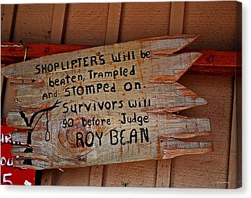Judge Roy Bean Canvas Print - Shoplifters Warning 001 by George Bostian