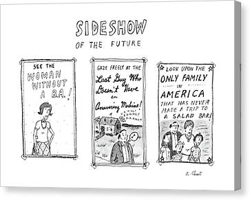 Sideshow Canvas Print - Sideshow Of The Future by Roz Chast