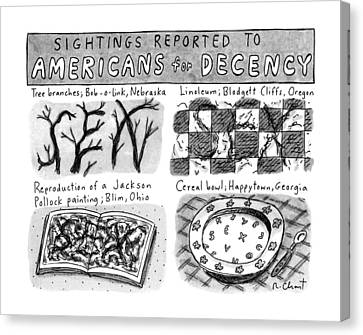 Linoleum Canvas Print - Sightings Reported To Americans For Decency by Roz Chast