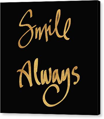 Smile Always On Black Canvas Print by South Social Studio