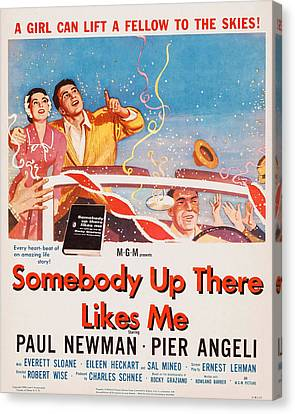 Somebody Up There Likes Me, Us Poster Canvas Print by Everett